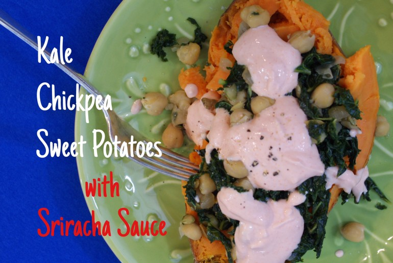 Kale Chickpea Sweet Potatoes with Sriracha Sauce
