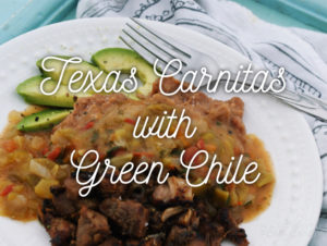 Texas Carnitas with Green Chile