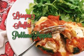 Lasagna Stuffed Poblano Peppers