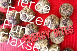Fierce, Frozen Flaxseed Energy bites
